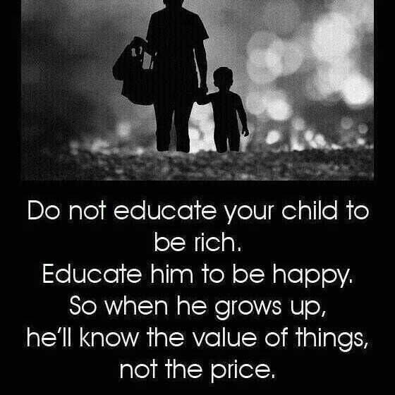 Let the child know real value